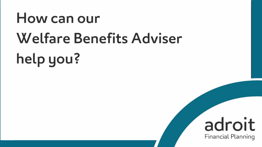 Advice on Benefits by specialist advisors | Adroit